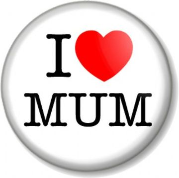 I Love / Heart MUM Pinback Button Badge Mother's Day Mummy Parent Gift Present